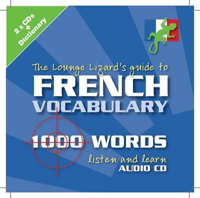 French Vocabulary: Lounge Lizards Guide to (CD-Audio)