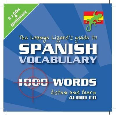 Spanish Vocabulary: Lounge Lizards Guide to (CD-Audio)