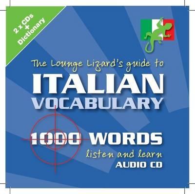 Italian Vocabulary: Lounge Lizards Guide to (CD-Audio)