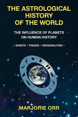 The Astrological History of the World (Paperback)