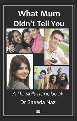 What Mum Didn't Tell You: A Life Skills Handbook (Paperback)