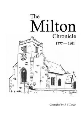 The Milton Chronicle 1777 - 1901 (Paperback)