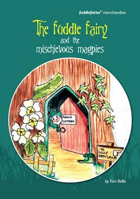 The Fuddle Fairy and the Mischievous Magpies (Paperback)
