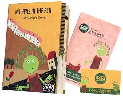 No Hens in the Pen: With Chrissie Cress - Secret Seed Society