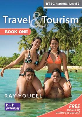 Travel and Tourism for BTEC National: Bk. 1 (Paperback)