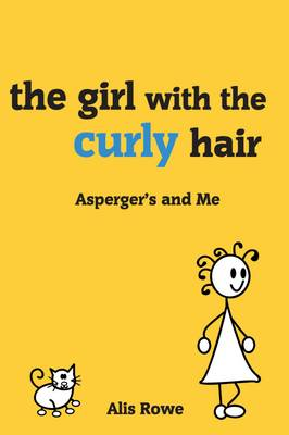 The Asperger's and Me: Girl with the Curly Hair (Paperback)