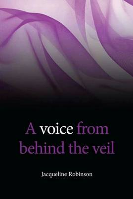A Voice from Behind the Veil (Paperback)
