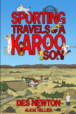 Sporting Travels of a Karoo Son (Paperback)