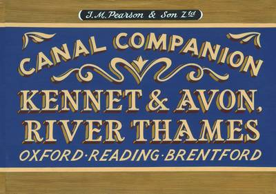 Pearson's Canal Companion - Kennet & Avon, River Thames: Oxford, Reading, Brentford (Paperback)