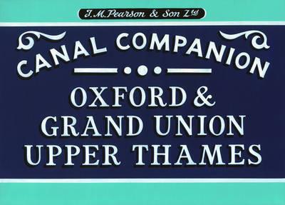 Pearson's Canal Companion: Oxford, Grand Union & Upper Thames - Canal Companion (Paperback)