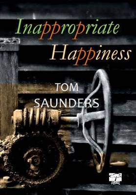 Inappropriate Happiness (Paperback)
