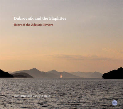 Dubrovnik and the Elaphites: Heart of the Adriatic Riviera - Ffloe Guides to Individual Places in the World No. 1 (Paperback)