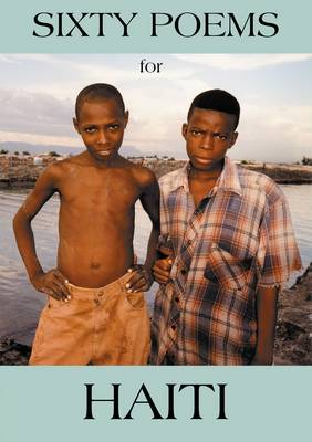 Sixty Poems for Haiti (Paperback)