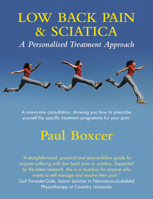 Low Back Pain and Sciatica: A Personalised Treatment Approach (Hardback)