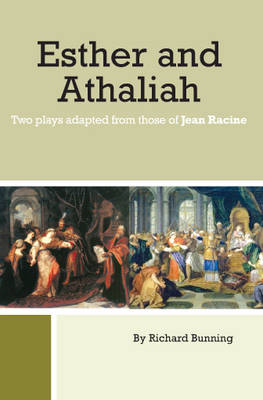Esther and Athaliah: Two Plays Adapted from Those of Jean Racine (Paperback)