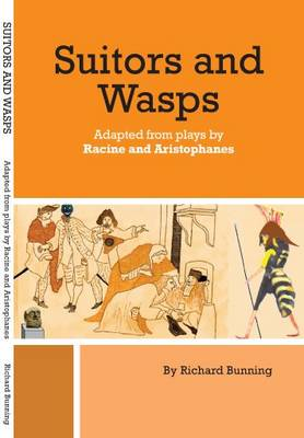 Suitors and Wasps: Two Plays Adapted from Racine and Aristophanes (Paperback)