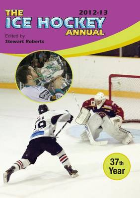 The Ice Hockey Annual 2012-13 (Paperback)