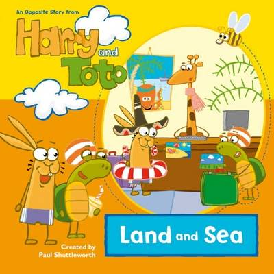 Harry and Toto: v. 4: Land and Sea (Paperback)