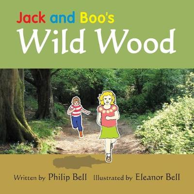 Jack and Boo's Wild Wood (Paperback)