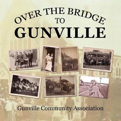 Over the Bridge to Gunville (Paperback)