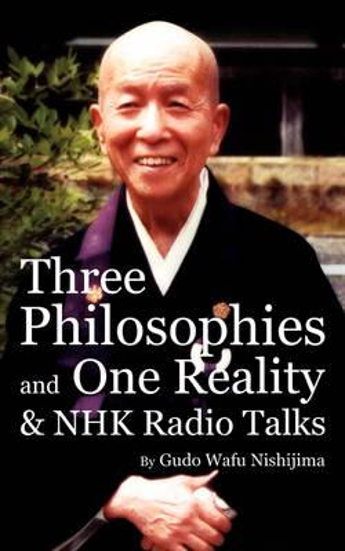 Three Philosophies and One Reality & NHK Radio Talks (Paperback)