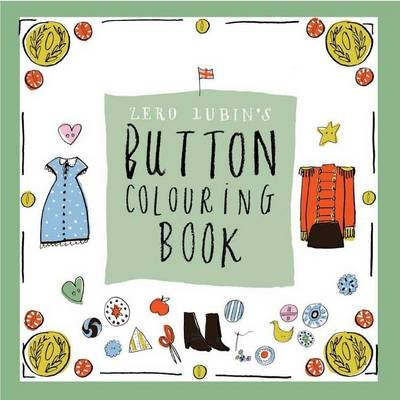 Zero Lubin Button Colouring Book - Zero Lubin Colouring and Activity Book 4 (Paperback)