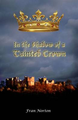 In the Shadow of a Tainted Crown (Paperback)