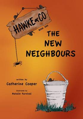 Hawke & Co.: New Neighbours Bk. 1 (Paperback)
