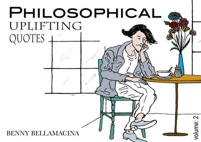 Philosophical Uplifting Quotes: Volume 2 (Paperback)