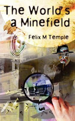 The World's a Minefield (Paperback)