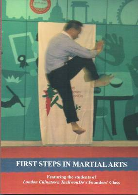 First Steps in Martial Arts (Paperback)