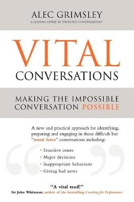 Vital Conversations: Making the Impossible Conversation Possible (Paperback)