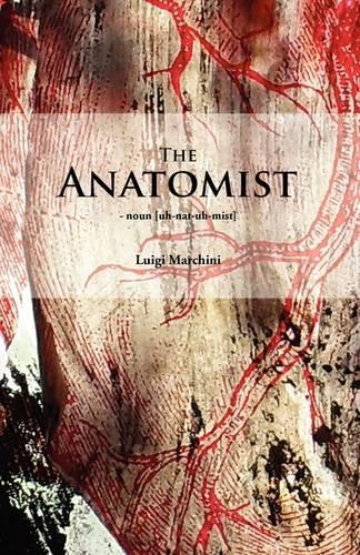 The Anatomist (Paperback)