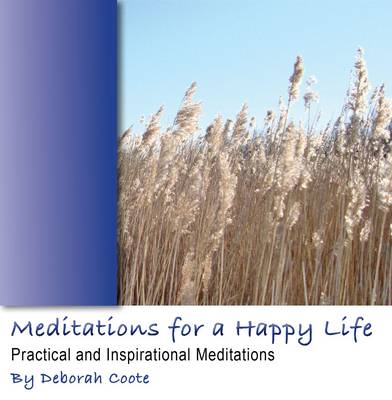 Meditations for a Happy Life: v. 1 (CD-Audio)