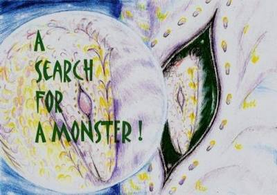 A Search for a Monster - Loch of Mey Monster No. 3 (Paperback)
