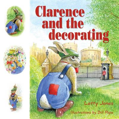 Clarence and the Decorating (Paperback)