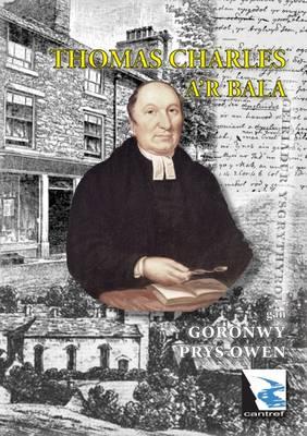 Thomas Charles A'r Bala (Paperback)