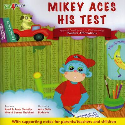 Mikey Aces His Test: Theme - Positive Affirmations - Personal Development for Children (Paperback)