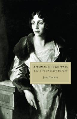 Mary Borden: A Woman of Two Wars (Paperback)