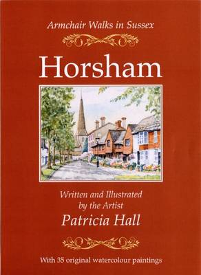 Armchair Walks in Sussex: Horsham (Paperback)