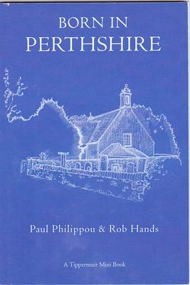 Born in Perthshire: A Tippermuir Mini Book (Paperback)