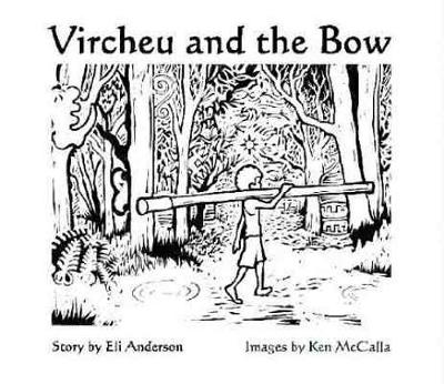 Vircheu and the Bow - Vircheu's Adventures (Paperback)