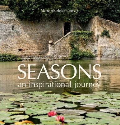 Seasons: An Inspirational Journey (Hardback)