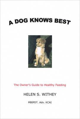 A Dog Knows Best (Paperback)