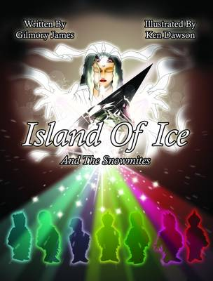 Island of Ice and the Snowmites (Hardback)