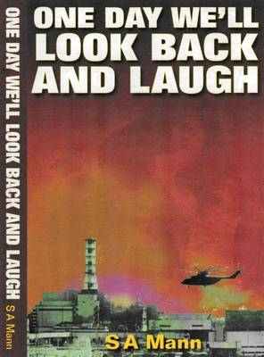 One Day We'll Look Back and Laugh (Paperback)