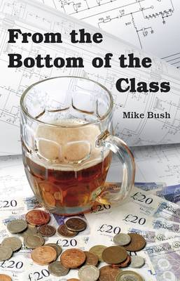 From the Bottom of the Class (Paperback)
