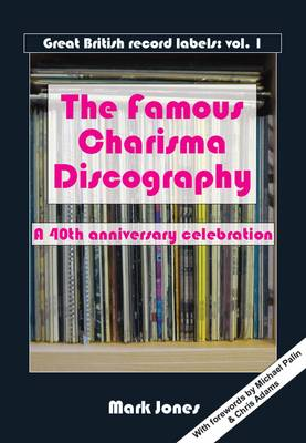 The Famous Charisma Discography (Paperback)
