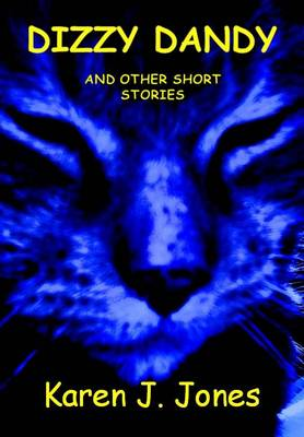 Dizzy Dandy and Other Short Stories (Paperback)
