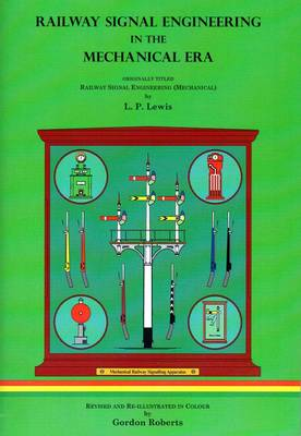 Railway Signal Engineering in the Mechanical Era (Paperback)